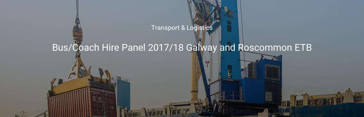 Bus/Coach Hire Panel 2017/18 Galway and Roscommon ETB