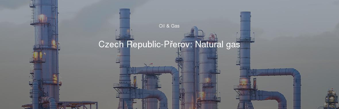 Czech Republic-Přerov: Natural gas