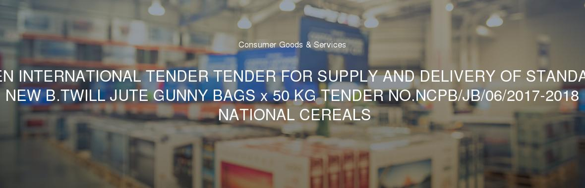 OPEN INTERNATIONAL TENDER TENDER FOR SUPPLY AND DELIVERY OF