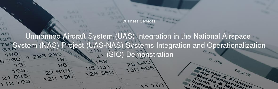 Aircraft system uas integration in the national airspace system unmanned aircraft system uas integration in the national airspace system nas project uas nas systems integration and operationalization publicscrutiny Choice Image