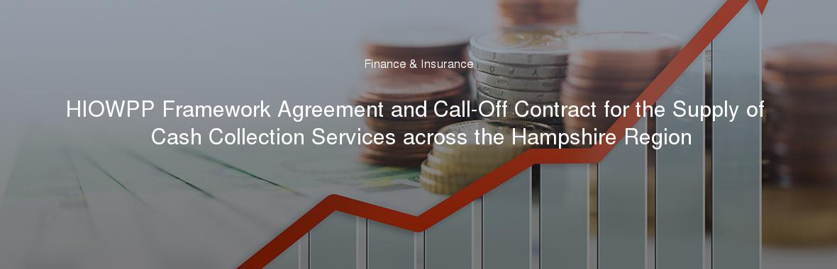 Hiowpp Framework Agreement And Call Off Contract For The Supply Of