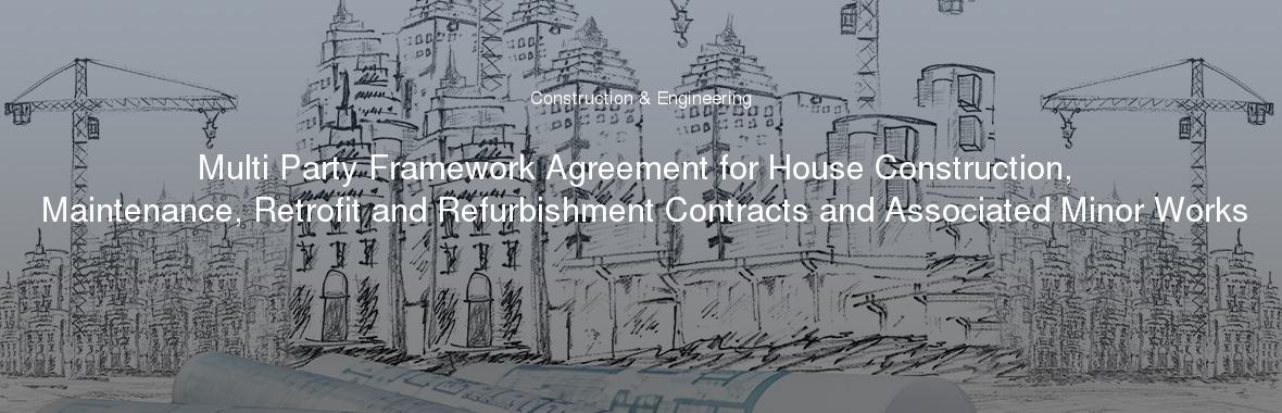 Multi Party Framework Agreement For House Construction Maintenance