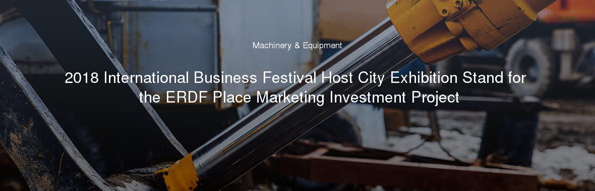 Exhibition Stand Tenders : 2018 international business festival host city exhibition stand for the