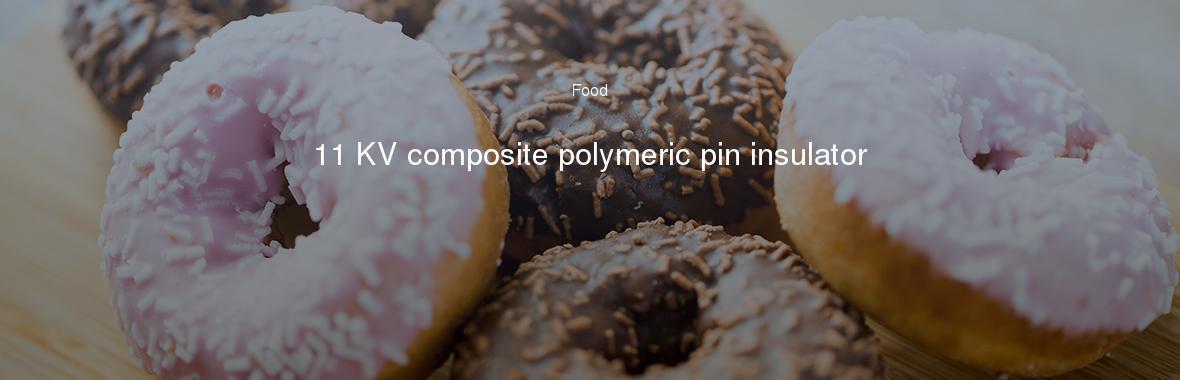 11 Kv Composite Polymeric Pin Insulator