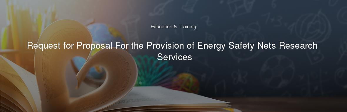 Request for Proposal For the Provision of Energy Safety Nets Research Services