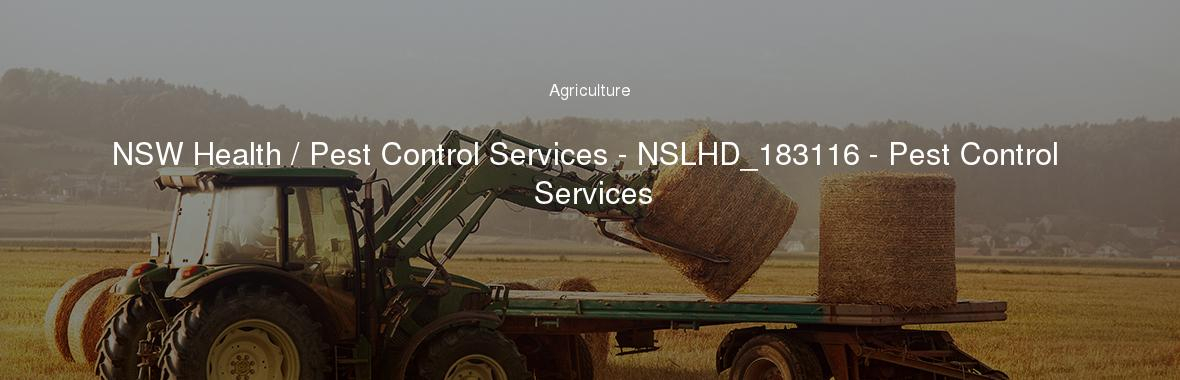 NSW Health / Pest Control Services - NSLHD_183116 - Pest