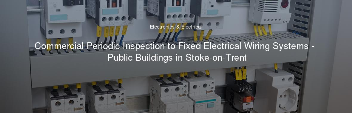 commercial periodic inspection to fixed electrical wiring concealed conduit wiring system electrical wiring