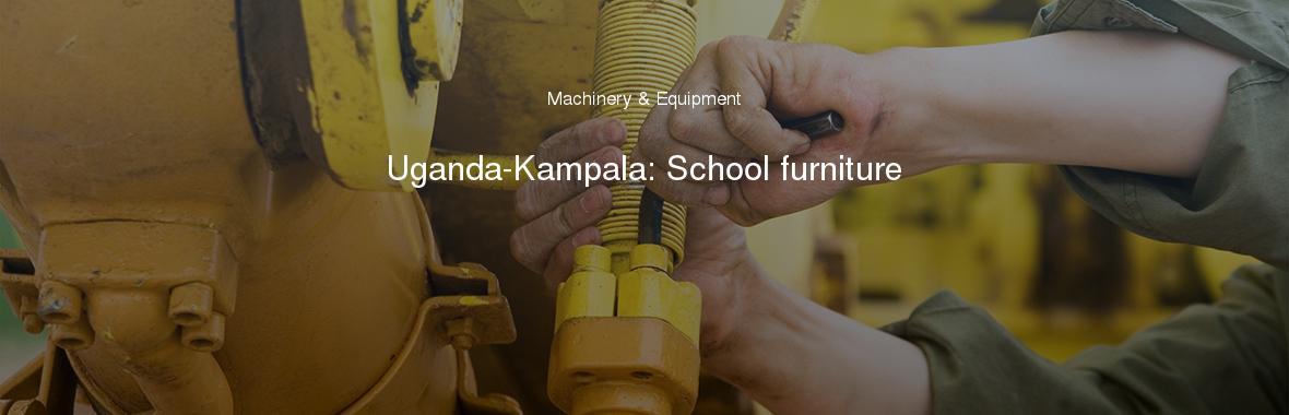 Uganda-Kampala: School furniture