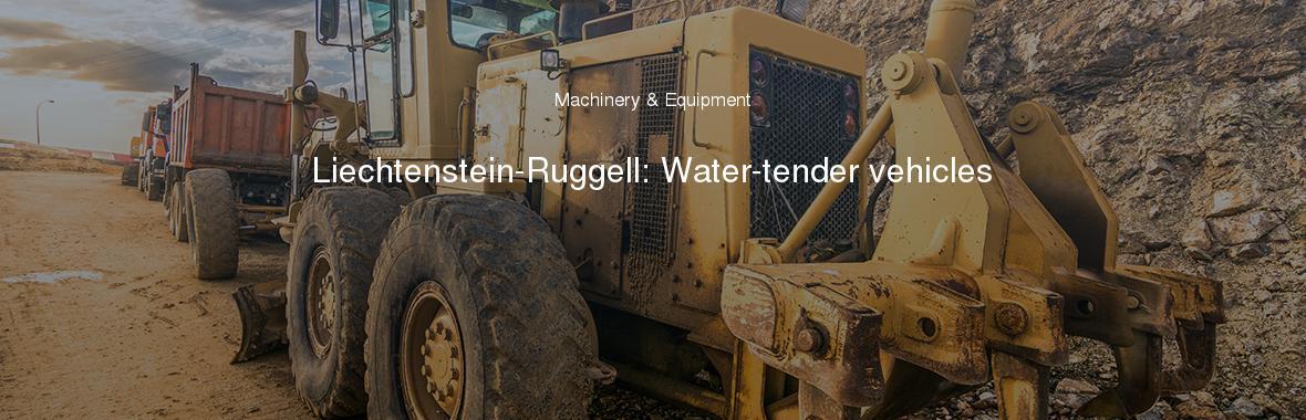 Liechtenstein-Ruggell: Water-tender vehicles